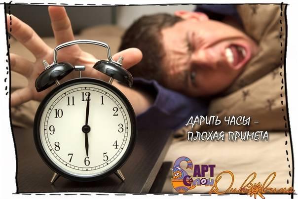 Почему нельзя дарить часы мужчине, женщине: народные приметы ???? приметы предметы